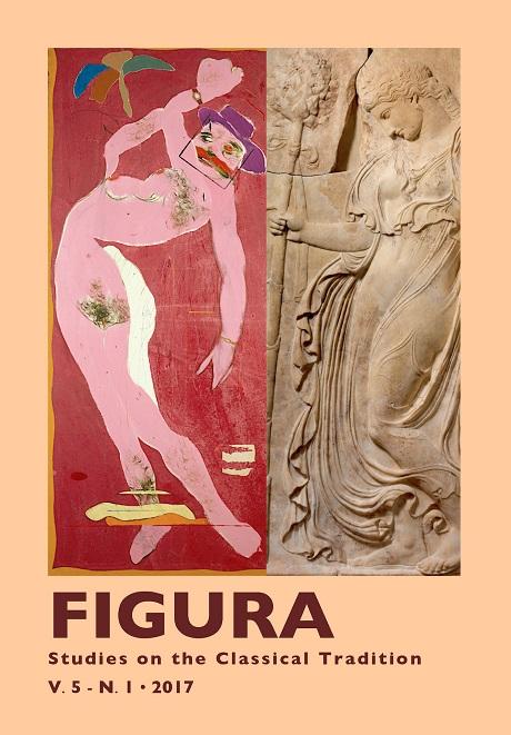 View Vol. 5 No. 1 (2017): Figura. Studies on the Classical Tradition. Dossier 'Aby Warburg e sua Tradição'