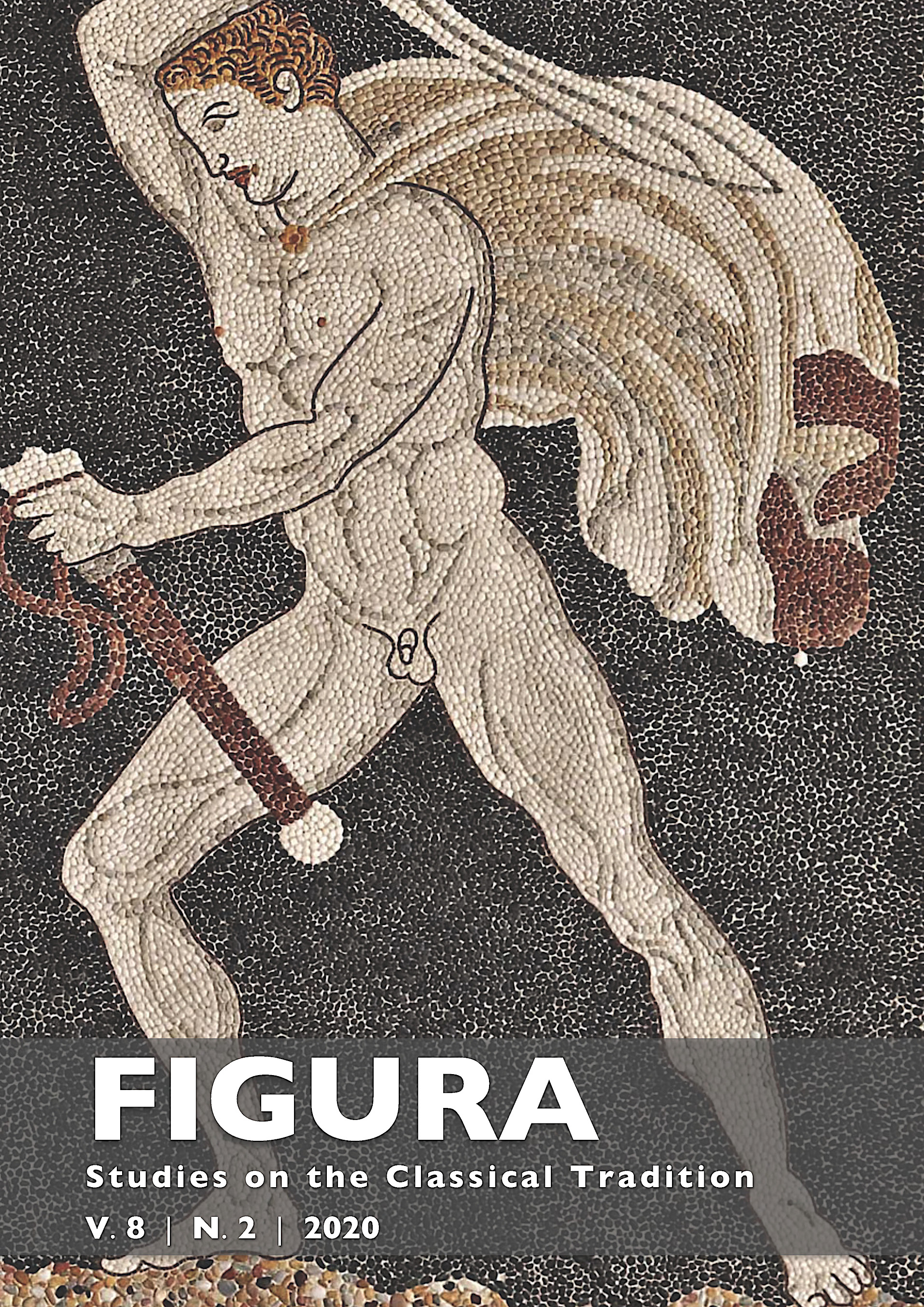 View Vol. 8 No. 2 (2020): Figura. Studies on the Classical Tradition. Dossier 'Alexander the Great, Hellenistic Art and the Classical Tradition'