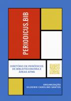 Capa colorida com o título do e-book: periodicus.Bib -diretório de periódicos de Biblioteconomia e áreas afins - Gildenir Carolino Santos (Organização)