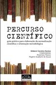Capa para Percurso científico: guia prático para elaboração da normalização científica e orientação metodológica