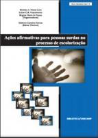 Capa para Ações afirmativas para pessoas surdas no processo de escolarização
