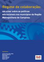 Capa para Regime de colaboração: um olhar sobre as políticas educacionais nos municípios da Região Metropolitana de Campinas