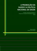 Capa para A promoção da saúde e a política nacional de saúde: conceitos e aplicações  dirigidos ao Programa de Formação Interdisciplinar Superior ProFIS