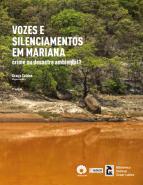 Capa para Vozes e silenciamento em Mariana: crime ou desastre ambiental?