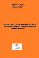 Capa para Saúde coletiva e atividade física: conceitos e aplicações dirigidos à graduação em educação física