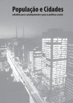 Capa para População e Cidades: subsídios para o planejamento e para as políticas sociais