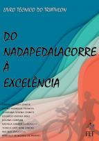 Capa para Do nadapedalacorre à excelência: livro técnico do triathlon